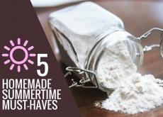 5 Homemade Summertime Must-Haves